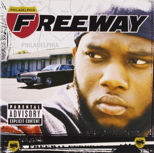 Freeway Philadelphia Freeway Explicit Version