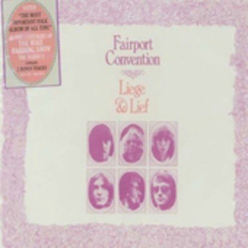Fairport Convention Liege & Lief Import Deu Remastered Incl. Bonus Tracks