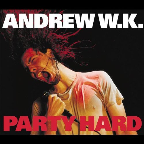 W.K. Andrew Party Hard Import Aus