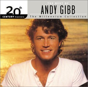 Andy Gibb Best Of Andy Gibb Millennium C Millennium Collection