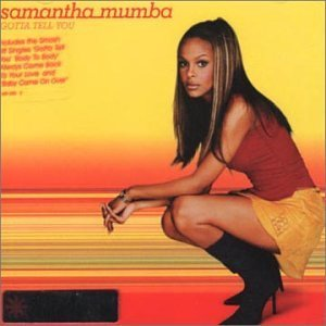 Samantha Mumba Gotta Tell You