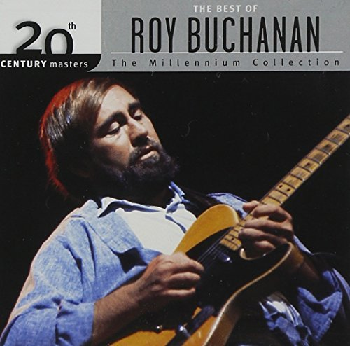 Roy Buchanan Best Of Roy Buchanan Millenniu Millennium Collection
