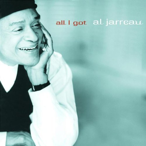 Al Jarreau All I Got