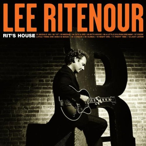 Lee Ritenour Rit's House