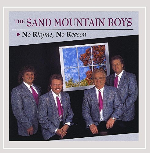 Sand Mountain Boys No Rhyme No Reason