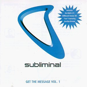Subliminal Get The Message Vol. 1 Subliminal Get The Message