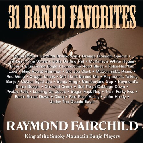 Raymond Fairchild Vol. 1 31 Banjo Favorites