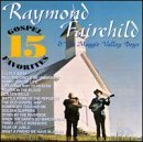 Raymond Fairchild 15 Gospel Favorites