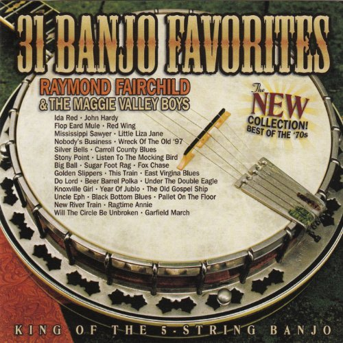 Raymond & The Maggie Fairchild 31 Banjo Favorites The New Col