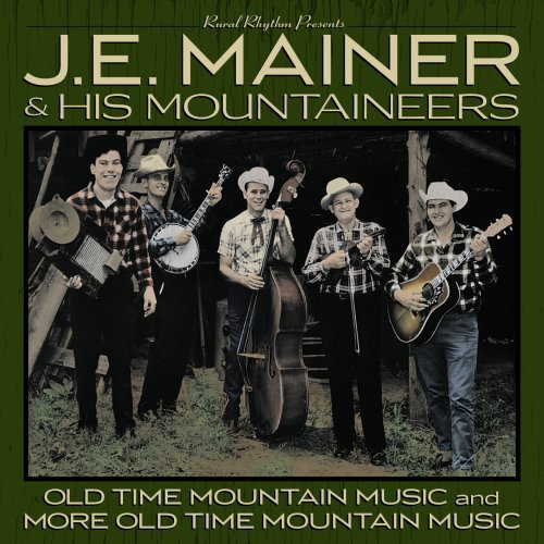 J.E. & Mountaineers Mainer 40 Classics Old Time Mountain