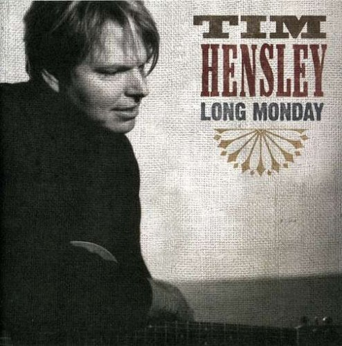 Tim Hensley Long Monday