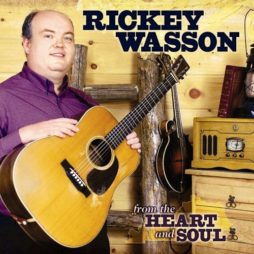 Rickey Wasson From The Heart & Soul
