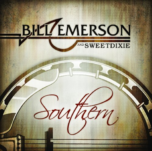 Emerson & Bill And Sweet Dixie Southern