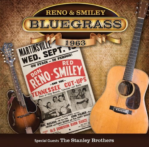 Reno & Smiley (with Carter & R Bluegrass 1963