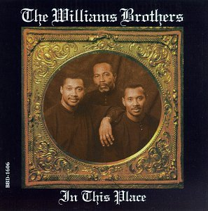Williams Brothers In This Place