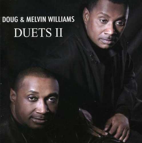Doug & Melvin Williams Vol. 2 Duets