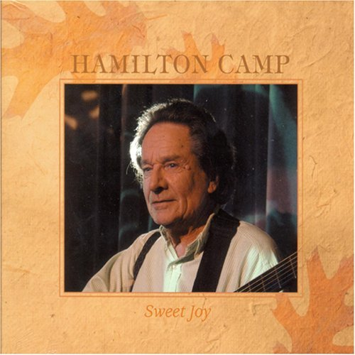 Hamilton Camp Sweet Joy