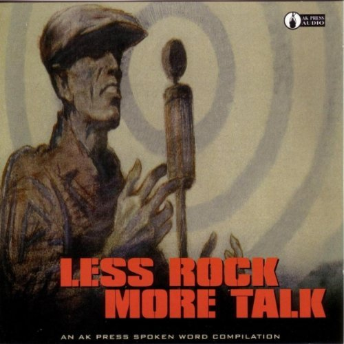 Less Rock More Talk Less Rock More Talk A Spoken W