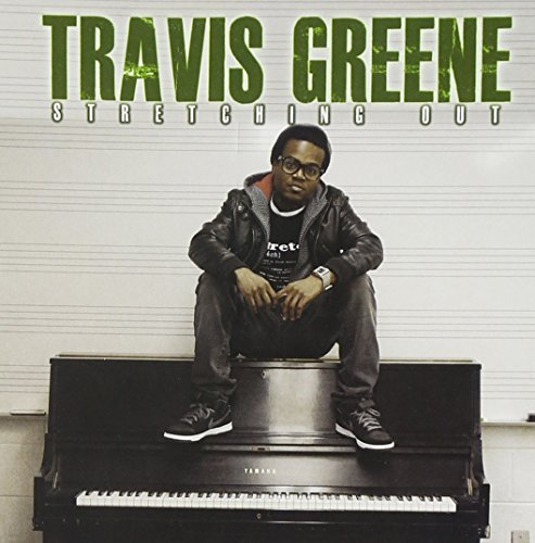 Travis Greene Stretching Out