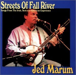 Jed Marum Streets Of Fall River
