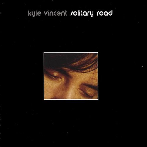 Kyle Vincent Solitary Road