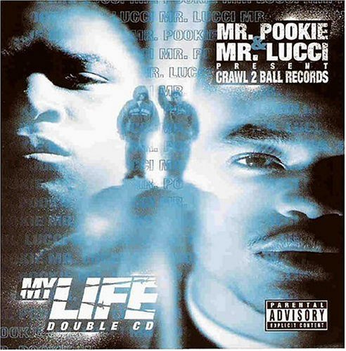 Mr. Pookie & Mr. Lucci My Life Explicit Version 2 CD Set