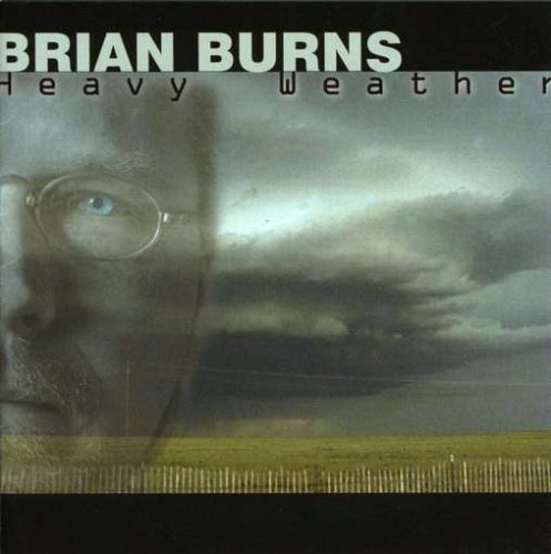 Burns Brian Heavy Weather