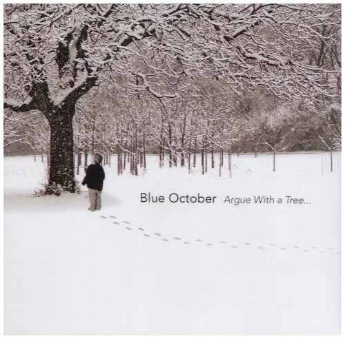 Blue October Argue With A Tree