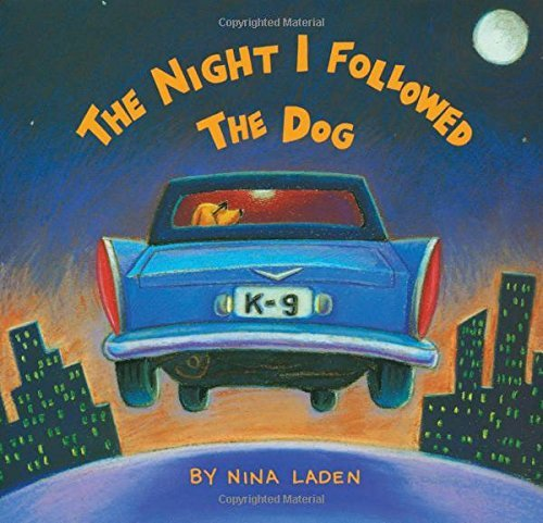 Nina Laden The Night I Followed The Dog