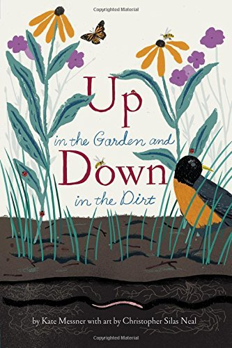 Kate Messner Up In The Garden And Down In The Dirt