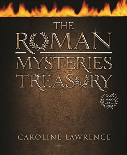 Caroline Lawrence The Roman Mysteries Treasury