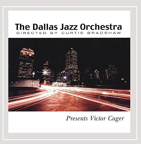 Dallas Jazz Orchestra Dallas Jazz Orchestra Presents