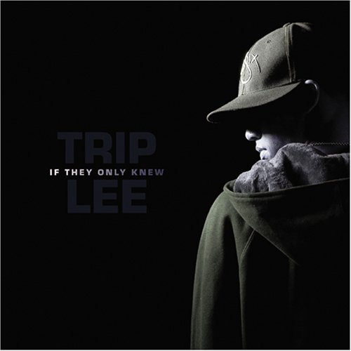 Trip Lee If They Only Knew