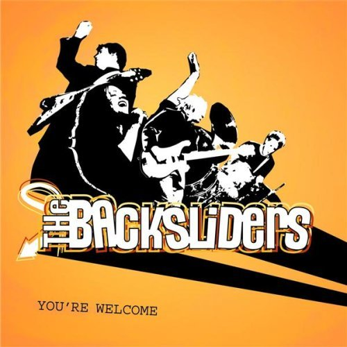 Backsliders You're Welcome
