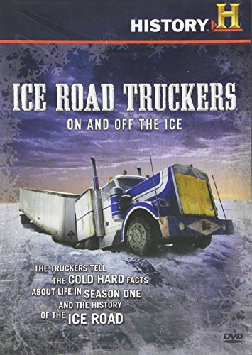 Ice Road Truckers On & Off The Ice On & Off The Ice
