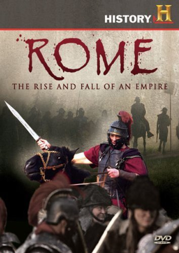 Rome Rise & Fall Of An Empire Rome Rise & Fall Of An Empire Rome Rise & Fall Of An Empire
