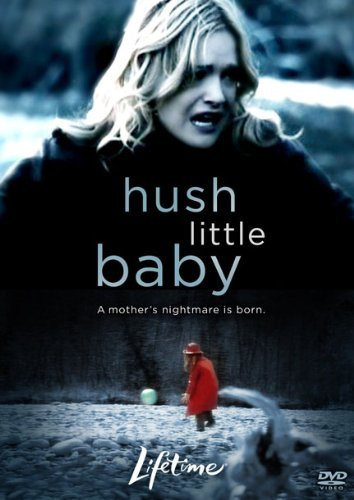 Hush Little Baby Hush Little Baby Hush Little Baby