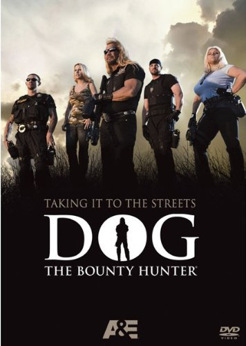Dog The Bounty Hunter Taking It To The Streets Nr
