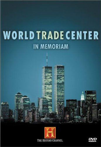 World Trade Center In Memoriam World Trade Center In Memoriam World Trade Center In Memoriam