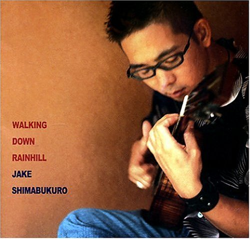 Jake Shimabukuro Walking Down Rainhill Incl. DVD