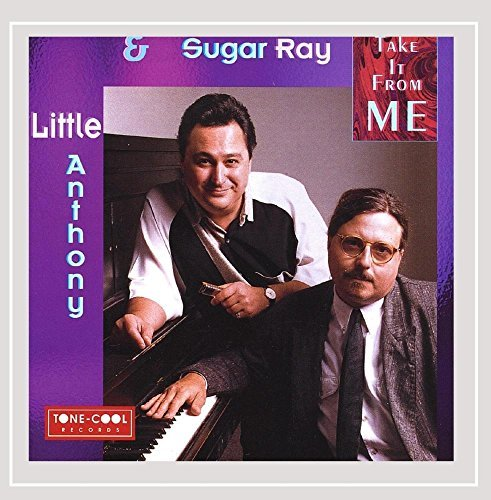 Little Anthony & Sugar Ray Take It From Me