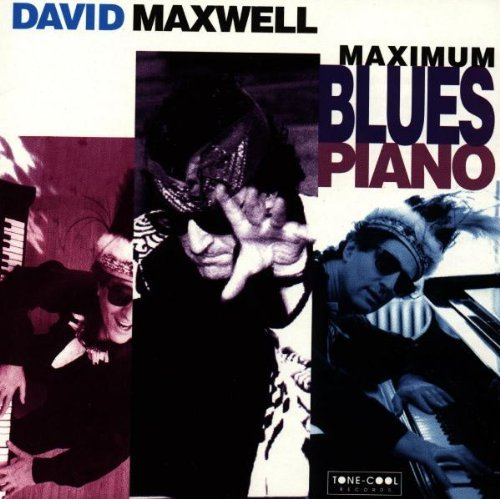 Maxwell David Maxwell Blues Piano