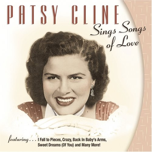 Patsy Cline Songs Of Love