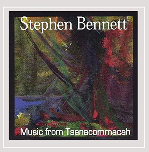 Stephen Bennett Music From Tsenacommacah