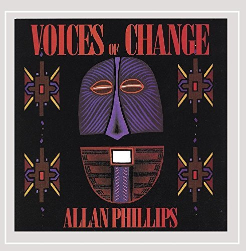 Allan Phillips Voices Of Change