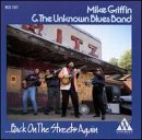 Mike & Unknown Blues B Griffin Back On The Streets Again