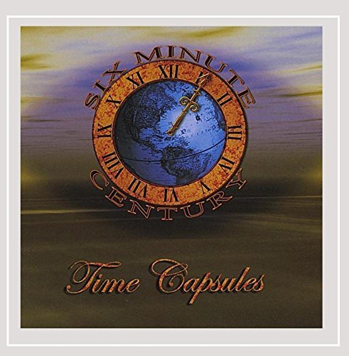 Six Minute Century Time Capsules