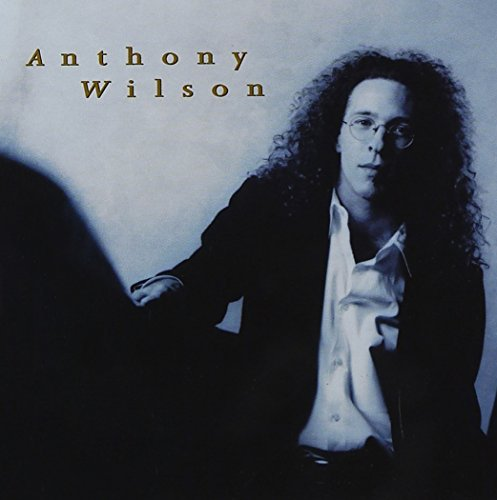 Anthony Wilson Anthony Wilson