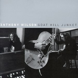 Anthony Wilson Goat Hill Junket