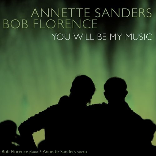Florence Sanders You Will Be My Music